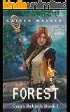Forest (Gaia's Rebirth Book 1)