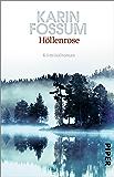Höllenrose: Kriminalroman (Konrad Sejer 12)