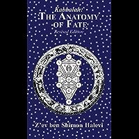 The Anatomy of Fate: Astrology and Kabbalah (English Edition)