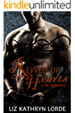 Revved Up Hearts: An MC Romance (Steel Knights Book 2)