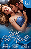 Mills & Boon : Just One Night/Stepping Out Of The Shadows/Never Stay Past Midnight/The Best Mistake Of Her Life
