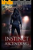 Instinct Ascending: Rabids Book 2