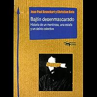 Bajtín desenmascarado: Historia de un mentiroso, una estafa y un delirio colectivo (Machado Nuevo Aprendizaje nº 4)