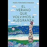 El verano que volvimos a Alegranza (Spanish Edition)