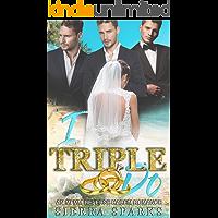 I Triple Do: An MFMM Reverse Harem Romance