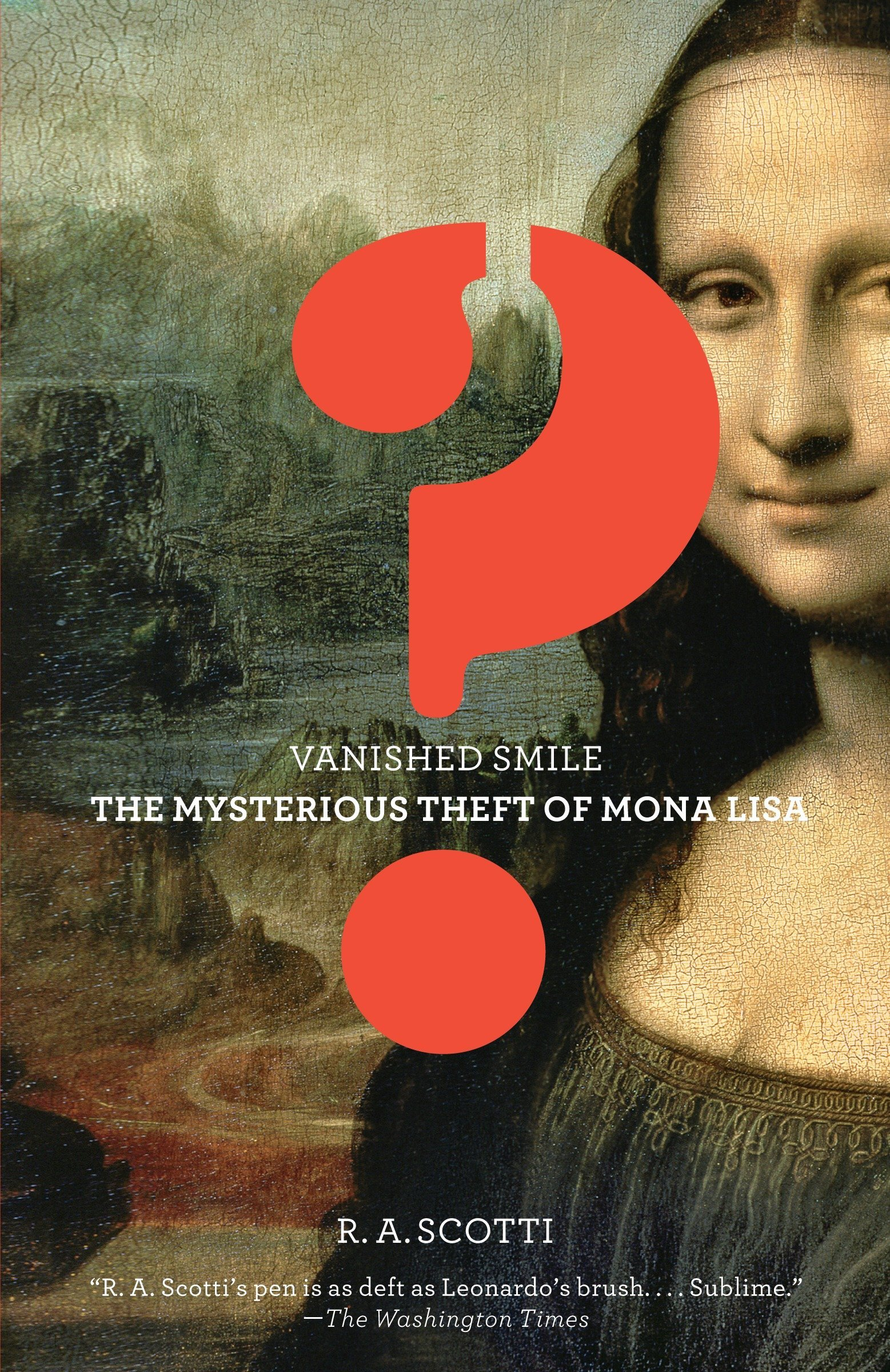 Download Vanished Smile: The Mysterious Theft of the Mona Lisa ebook