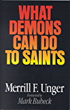 What Demons Can Do to Saints (English Edition)