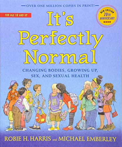It's Perfectly Normal: Changing Bodies; Growing Up; Sex; and Sexual Health (The Family Library)