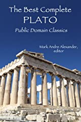 The Best Complete Plato: Public Domain Classics Kindle Edition
