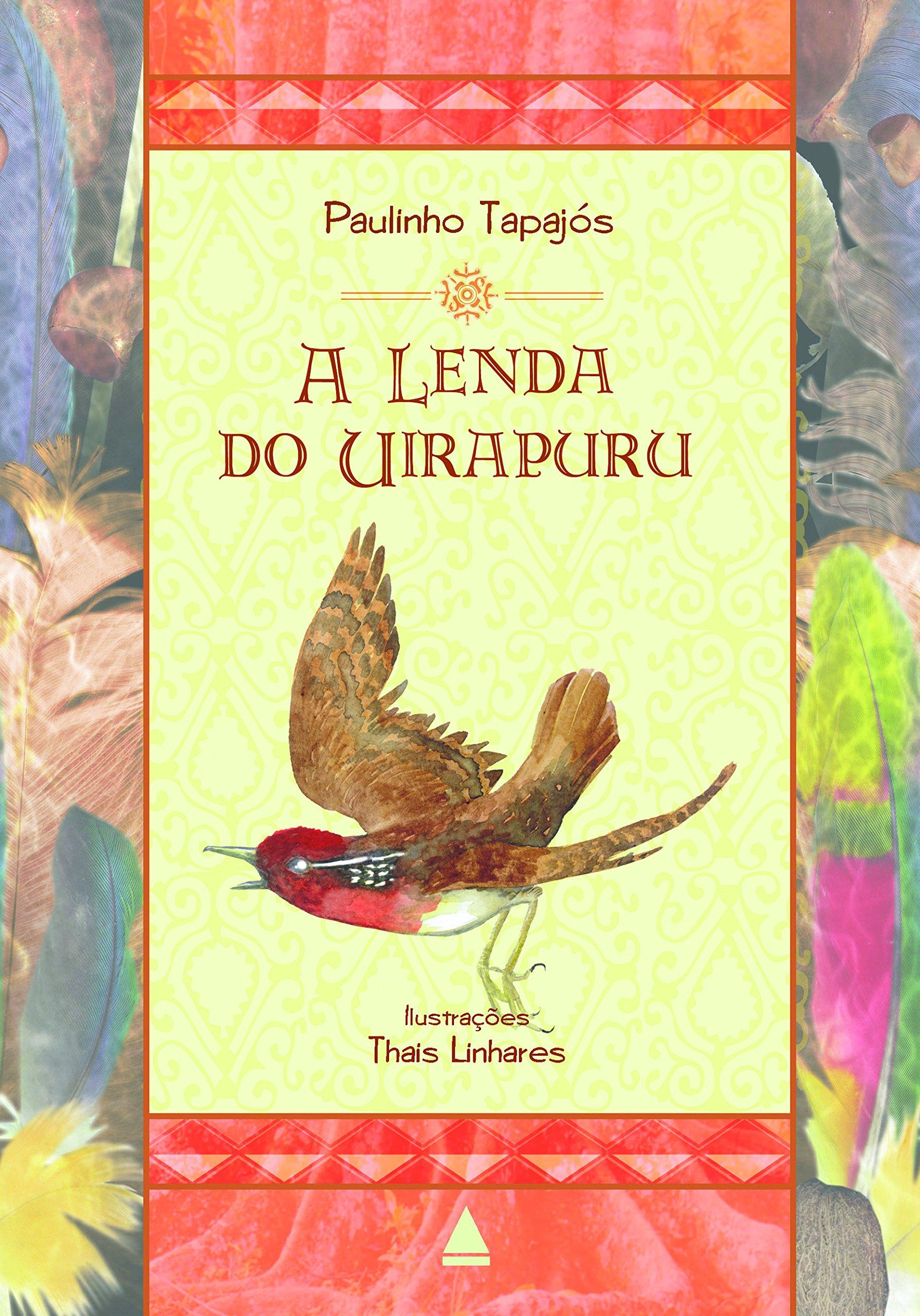 A Lenda Do Uirapuru (Em Portuguese do Brasil): Paulo Tapajós Gomes Filho: 9788520932292: Amazon.com: Books