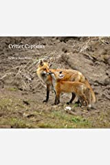 Critter Captions Paperback
