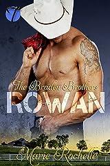Rowan (The Braden Brothers Book 1)