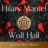 Wolf Hall: The Wolf Hall Trilogy, Book 1