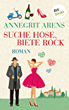 Suche Hose, biete Rock: Roman (German Edition)