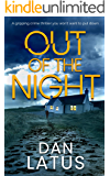 OUT OF THE NIGHT a gripping crime thriller you won't want to put down (Frank Doy Book 2)