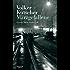 Märzgefallene: Gereon Raths fünfter Fall (Die Gereon-Rath-Romane 5)