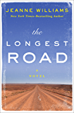 The Longest Road: A Novel