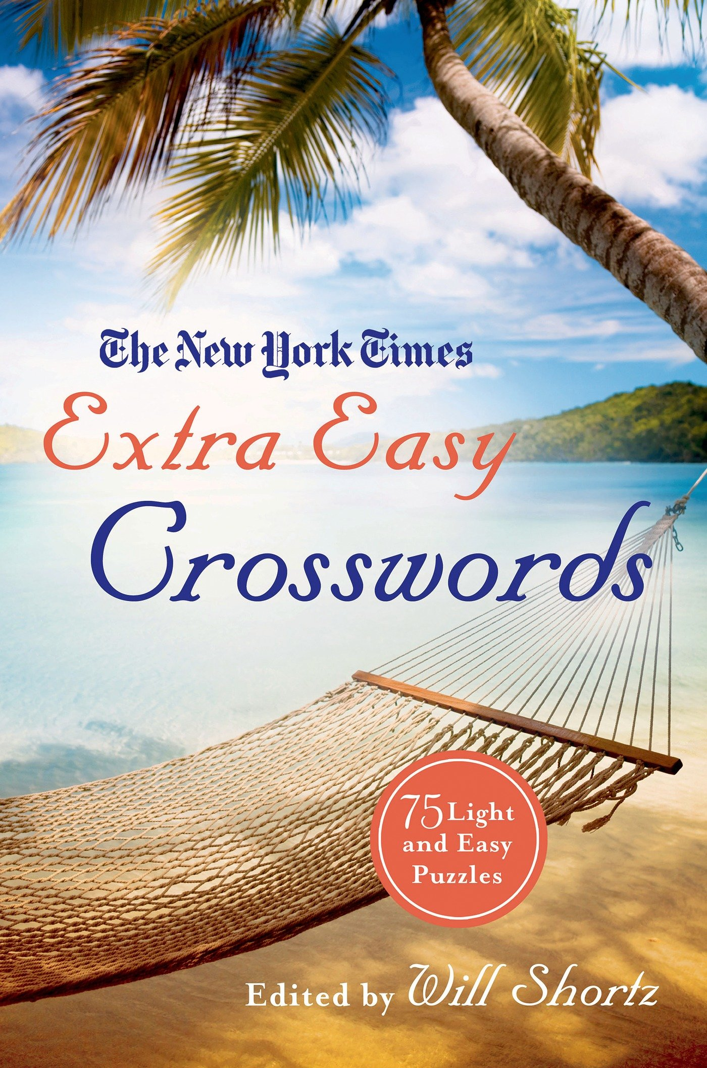 Read Online The New York Times Extra Easy Crosswords: 75 Light and  Easy Puzzles pdf