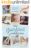 Humbled Goddesses: A Collection of Goddess to Daughter Short Stories