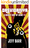 Dasvidaniya: A Double Shot of Crime #1