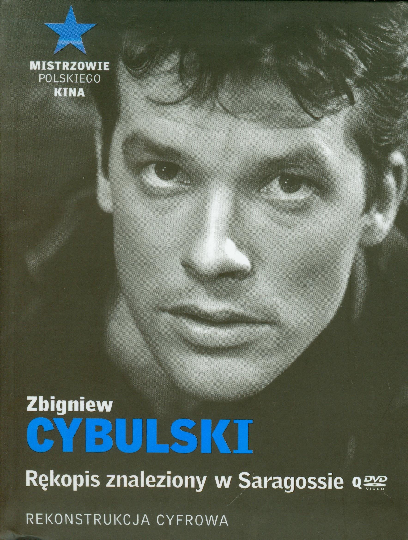 Zbigniew Cybulski Rekopis znaleziony w Saragosie