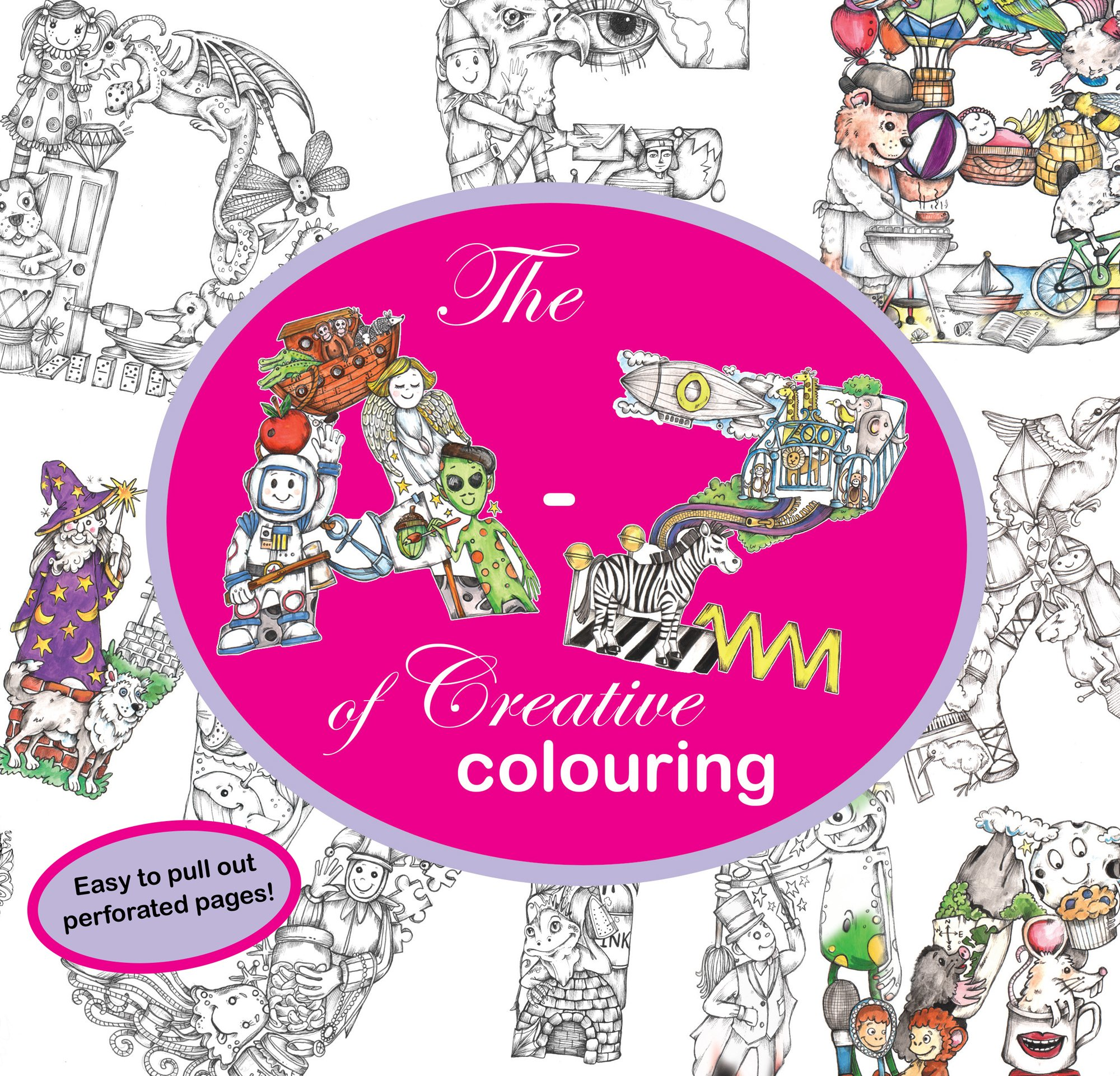 The A-Z of Creative Colouring: Kelly O\'Gorman: 9781526202413: Amazon ...