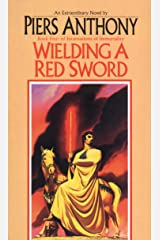 Wielding a Red Sword (Incarnations of Immortality Book 4) Kindle Edition
