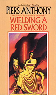Wielding A Red Sword Incarnations Of Immortality Book 4