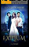 Exilium: Romance paranormal juvenil. (El Clan de Bibury nº 1)