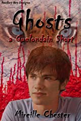 Ghosts: A Quelondain Short Kindle Edition