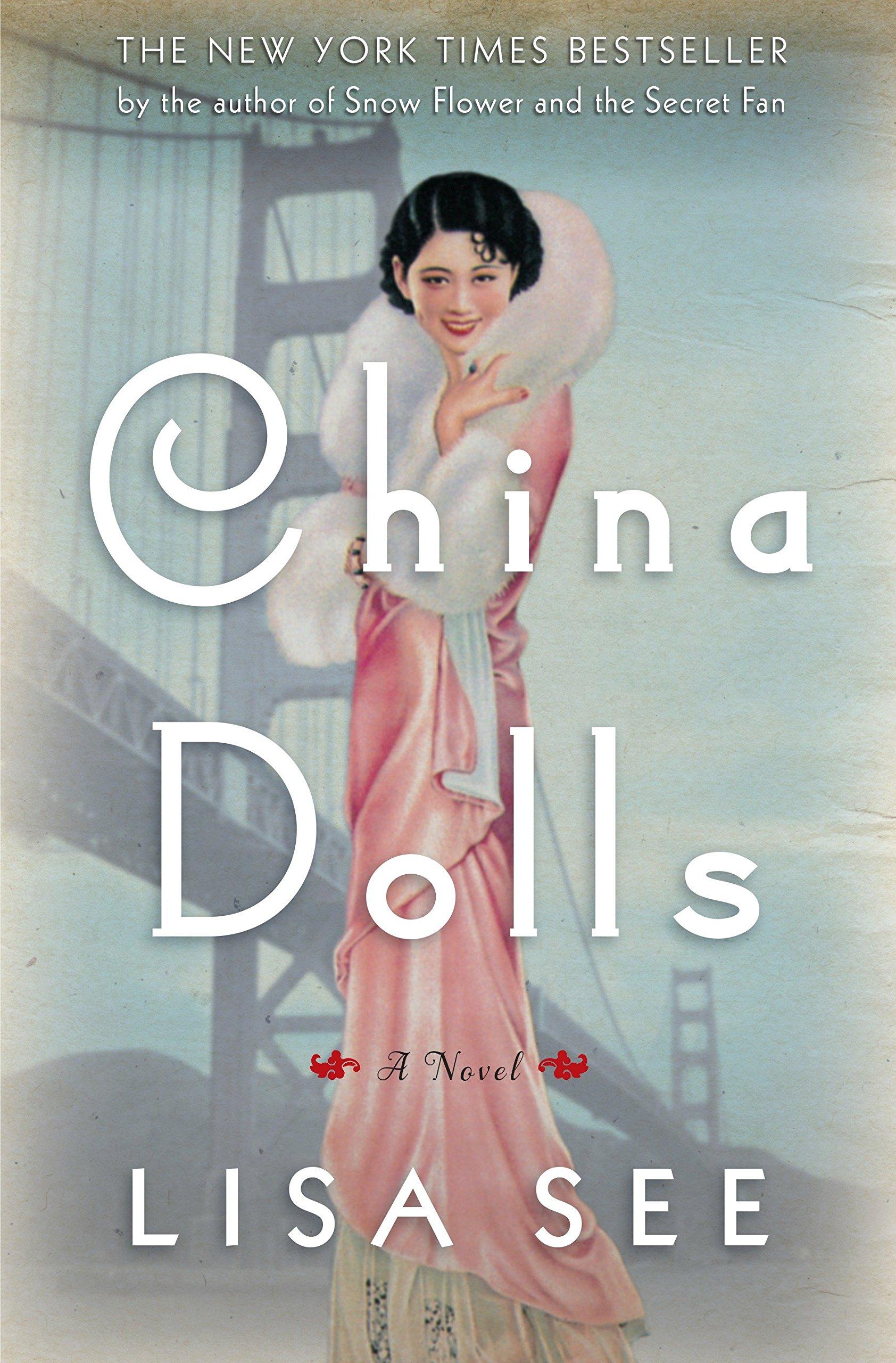e741f682a China Dolls: A Novel: Lisa See: 9780812992892: Amazon.com: Books