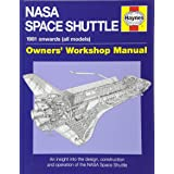 NASA Space Shuttle Manual: An Insight into the Design, Construction and Operation of the NASA Space Shuttle (Owners' Workshop