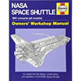 NASA Space Shuttle Manual: An Insight into the Design, Construction and Operation of the NASA Space Shuttle (Owners…