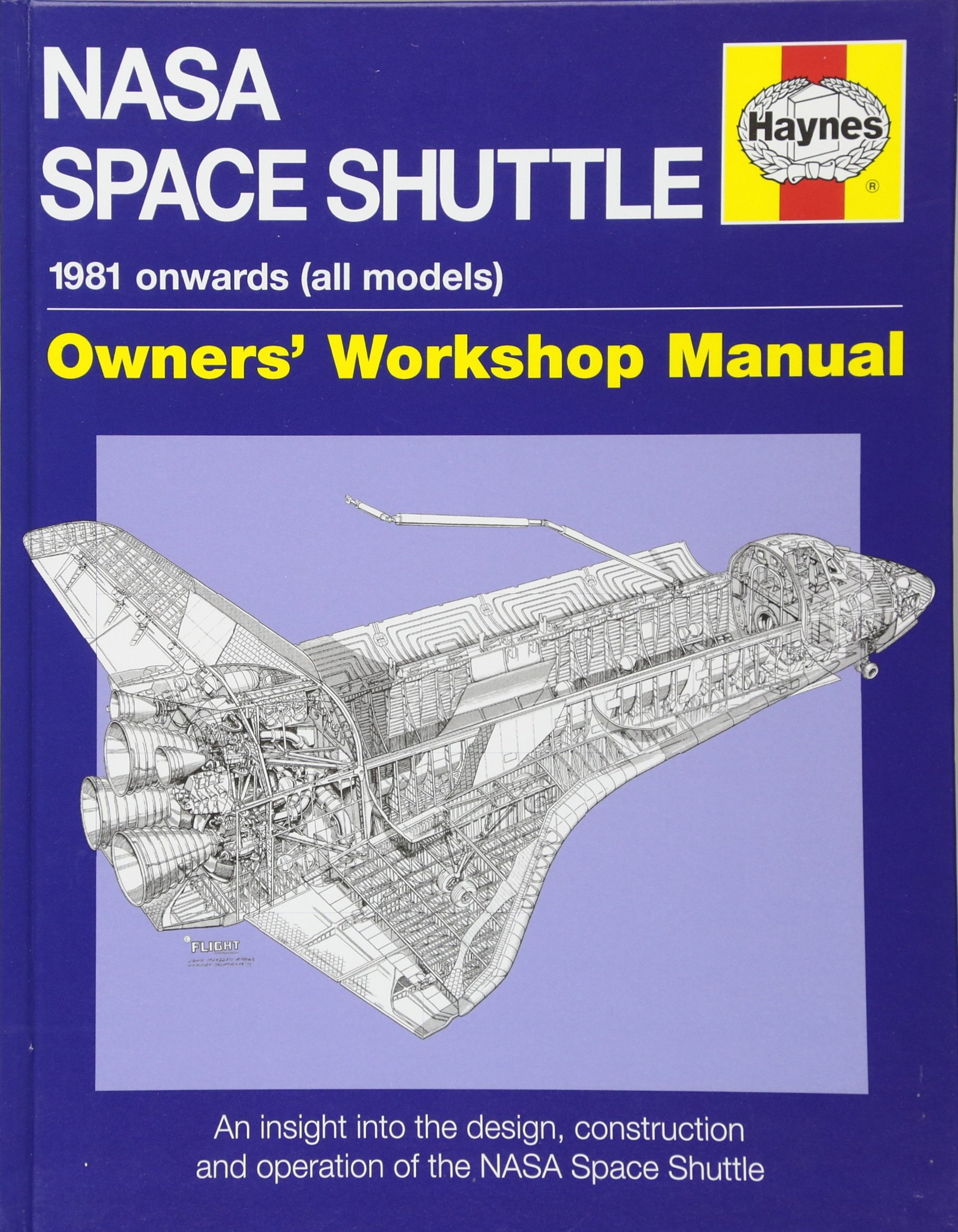 NASA Space Shuttle Manual: An Insight Into the Design, Construction and  Operation of the