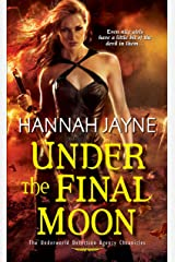Under The Final Moon (Underworld Detection Agency Book 6) Kindle Edition
