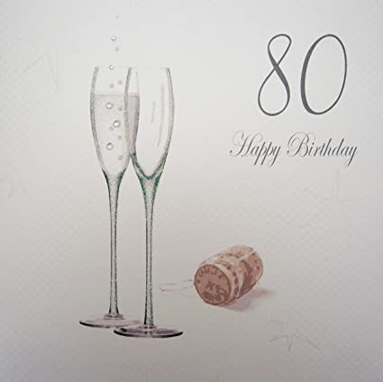 WHITE COTTON CARDS 80 Happy Handmade Large 80th Birthday Card Champagne Flutes Amazoncouk Kitchen Home