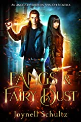 Fangs & Fairy Dust: An Angels of Sojourn Spin-Off Novella Kindle Edition