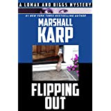 Flipping Out (Lomax and Biggs Book 3)