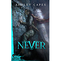 Never: (Prequel to The Amber Isle) (Book of Never: 0) (English Edition)