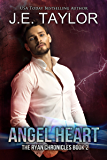 Angel Heart: Formerly titled Raven Heart (The Ryan Chronicles Book 2)