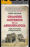 Grandes misterios de la arqueología (Historia)
