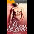 Cruel Lover 1: Billionaire Urban Romance