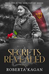 Secrets Revealed: Book Two in the Eidel's Story  Series (Eidel's Story Series 2) Kindle Edition