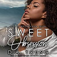 Sweet Obsession: Men of Whiskey Row Series, Book 1