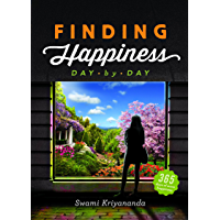 Finding Happiness: Day by Day (English Edition)