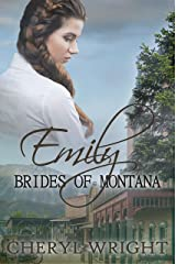 Emily (Brides of Montana Book 1) Kindle Edition