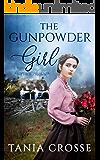 THE GUNPOWDER GIRL a compelling saga of love, loss and self-discovery