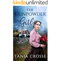 THE GUNPOWDER GIRL a compelling saga of love, loss and self-discovery