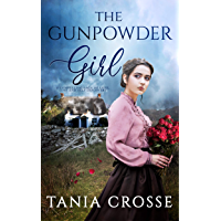 THE GUNPOWDER GIRL a compelling saga of love, loss and self-discovery (Devonshire Sagas Book 3)