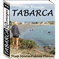 Costa Blanca: TABARCA (50 images)(1) (English Edition)